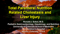 TPN and Drugs Related Cholestasis and Hepatic Injury