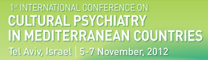 The 1st International Conference on Cultural Psychiatry in Mediterranean Countries