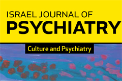 Israel journal of psychiatry-Culture and Psychiatry